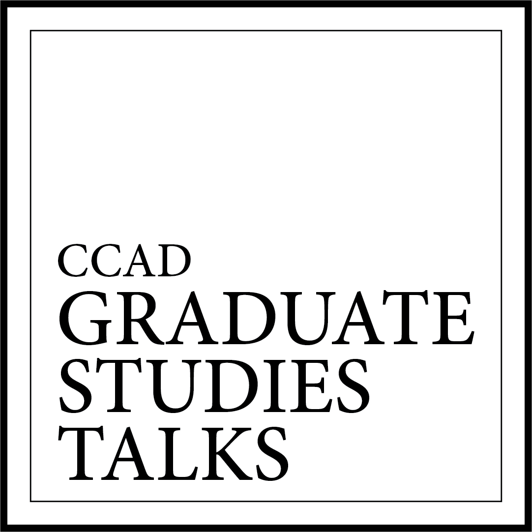 CCAD Graduate Studies Talks